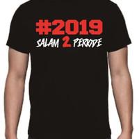 T shirt kaos baju 2019 salam 2 periode jokowi