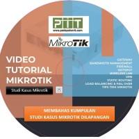 Video Mikrotik Studi Kasus