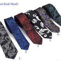 Dasi Slimfit Batik Platinum Quality