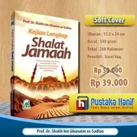Kajian Lengkap Shalat Jamaah - Hukum, Manfaat dan Rincian