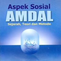 ASPEK SOSIAL AMDAL: SEJARAH TEORI DAN METODE