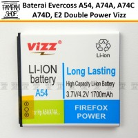 Baterai Vizz Double Power Original Evercoss A54 A74A A74C A74D E2 HP