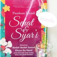 PANDUAN HAMIL SEHAT & SYARI