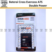 Baterai Cross Evercoss A7S Original Double Power   Batre, Evercross HP