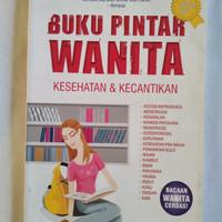 Harga original bekas mulus BUKU PINTAR WANITA KESEHATAN DAN KECANTIKAN | WIKIPRICE INDONESIA