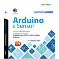 Buku Arduino Dan Sensor Tuntunan Praktis Mempelajari Penggunaan Sensor