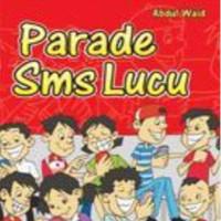 Parade SMS Lucu