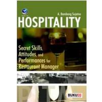 Buku Hospitality : Secret Skills, Attitudes, and Performances for Rest