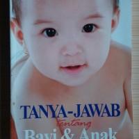 Buku Tanya Jawab Tentang Bayi & Anak, by Dr. Carol Cooper, New!
