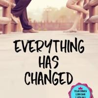 Novel wattpad Everything Has Changed. oleh Gita Kumala. Baru dan Ori.