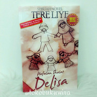 Novel Best Seller: Tereliye, Hafalan Shalat Delisa - Republika