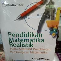 Pendidikan Matematika Realistik(Suatu Pendekatan Pembelajaran Matemati