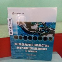 BUKU OCEANOGRAPHIC CHARACTERS AND PLANKTON RESOURCES OF INDONESIA mh