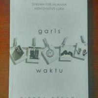 Novel Sastra Legenda) GARIS WAKTU by Fiersa Besari