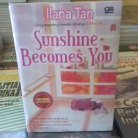 Ebook Novel Ilana Tan Sunshine Becomes You