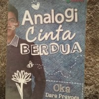 Analogi Cinta Berdua by Dara Oka Prayoga