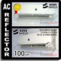 Talang AC Reflector AC / Penghalang AC / Penahan AC - Era Shield 100cm