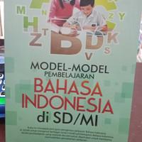 Model2 pembelajaran Bahasa indonesia untuk Sd