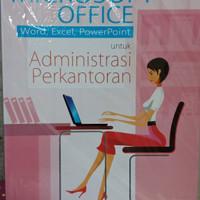 Mic office(word,excel dan power point) untuk Administrasi perkantoran