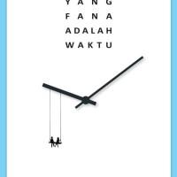 Novel Yang Fana Adalah Waktu. Baru dan Asli