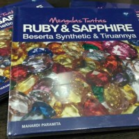 (Buku Batu Permata dan Berlian) Mengulas Tuntas Ruby & Sapphire