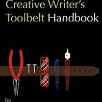 The Creative Writer's Toolbelt Handbook