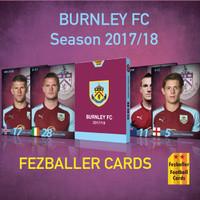 Kartu Bola Fezballer Cards BURNLEY FC Season 2017 2018