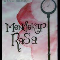 DIskon Novel ORIGINAL Mendekap Rasa by Aditia Yudis dan Ifnur Hikmah