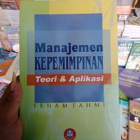 MANAJEMEN KEPEMIMPINAN BY IRHAM FAHMI - ORIGINAL
