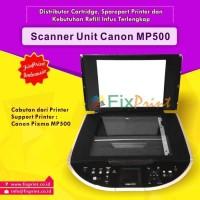 Scanner Unit Printer Canon PIXMA MP500