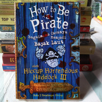 CRESSIDA COWELL HOW TO BE A PIRATE bekas mulus