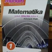 MANDIRI MATEMATIKA 1 UNTUK SMA/MA KELAS X ( K13N ) ERLANGGA