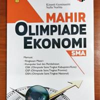 Buku Olimpiade Ekonomi - Buku Mahir Olimpiade Ekonomi SMA Yrama Widya