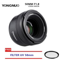 Lensa Yongnuo YN 50mm F18 N Lens For Nikon Free Filter UV 58mm