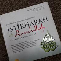 Buku Istikharah Ala Rasulullah