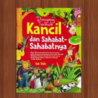 Dongeng Terbaik Kancil Dan Sahabat-Sahabatnya - Buku cerita anak