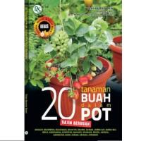 Buku 20 TANAMAN BUAH DALAM POT RAJIN BERBUAH Tips Tabulampot Komplit