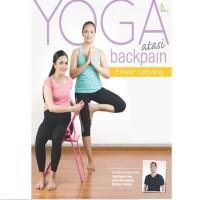 Buku Kesehatan YOGA ATASI BACKPAIN Penyakit Punggung by Erikar Lebang
