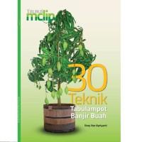 Buku Trubus MClip 30 TEKNIK TABULAMPOT BANJIR BUAH Tanaman Dalam Pot