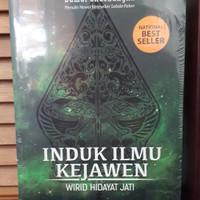 Buku INDUK ILMU KEJAWEN - Wirid Hidayat Jati