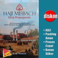 Haji Misbach Sang Propagandis - H M Misbach