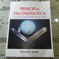 Principia Mathematica : An Introduction to the Absolute Geometry