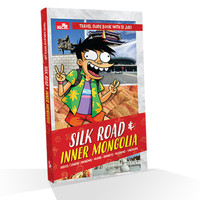 Travel Guide Book With Si Juki: Silk Road & Inner Mongolia