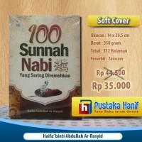 Buku 100 Sunnah Nabi yang Sering Diremehkan / Disepelehkan