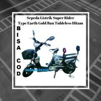 Harga sepeda listrik super rider type earth gold multyfungsi ban | Pembandingharga.com