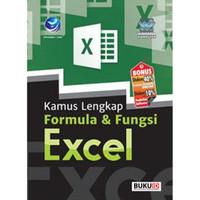 Buku Kamus Lengkap Formula Dan Fungsi Excel