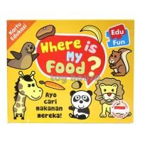 Mainan Edukasi/Edukatif Anak- Kartu Edukasi/Edufun Where's My Food