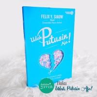 JNT131 Buku Udah Putusin Aja Novel Best Seller Novel Wanita