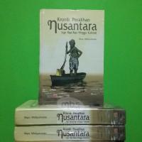 KRONIK PERALIHAN NUSANTARA - Liga Raja-Raja Hingga Kolonial - Ori HC