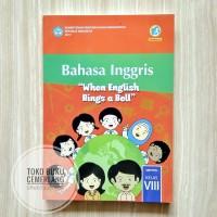 BUKU SISWA BAHASA INGGRIS SMP KELAS VIII/8 KURIKULUM 2013 REVISI 2017